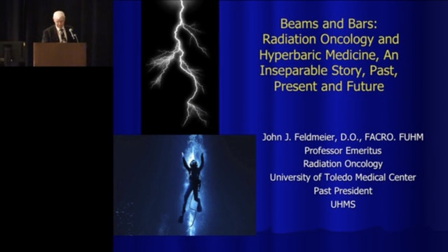 Beams and Bars: Radiation Oncology and Hyperbaric Medicine, An Inseparable Story, Past, Present and Future, by John Feldmeier, DO, FACRO, FUHM