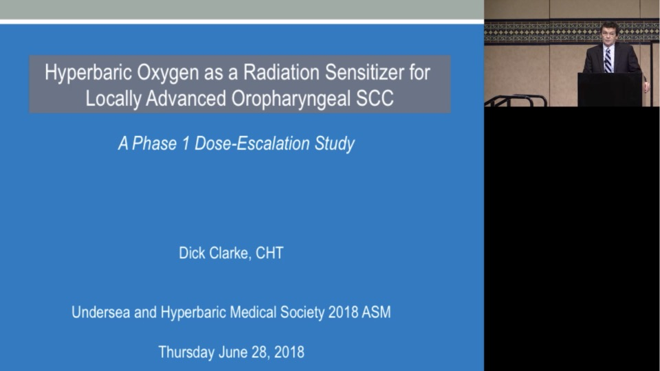 Hyperbaric Oxygen as a Radiation Sensitizer for Locally Advanced Oropharyngeal Squamous Cell Carcinomas, by Dick Clarke, CHT