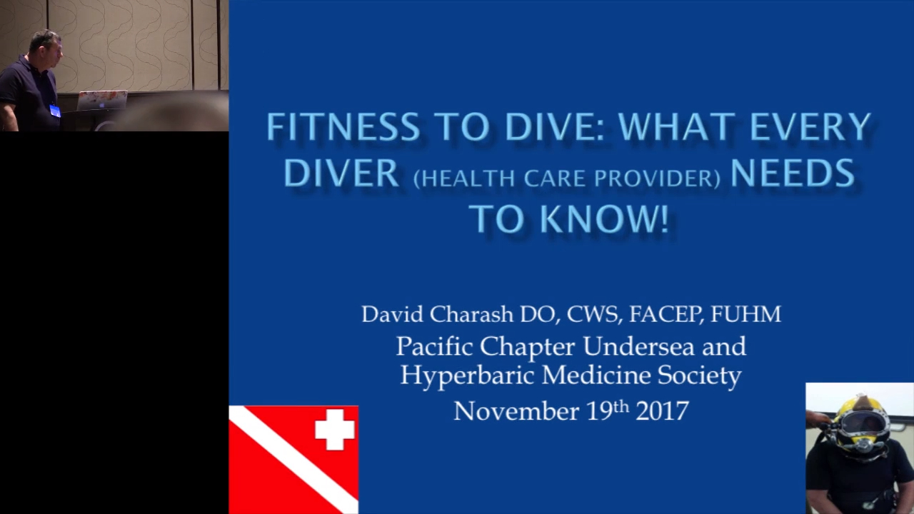 Fitness to Dive: What Every Diver (Healthcare Provider) Needs to Know